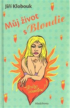 Obálka titulu Můj život s Blondie