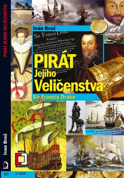 Obálka titulu Pirát jejího veličenstva - sir Francis Drake