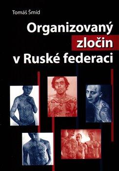 Obálka titulu Organizovaný zločin v ruské federaci