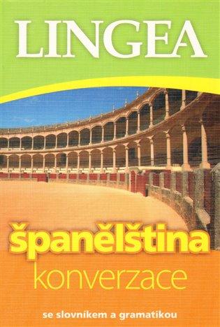 Španělština - konverzace:se slovníkem a gramatikou - - | Booksquad.ink