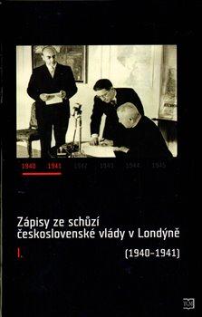 Obálka titulu Zápisy ze schůzí československé vlády v Londýně I. (1940–1941)