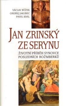 Obálka titulu Jan Zrinský ze Serinu
