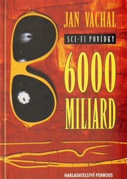 Obálka titulu 6000 miliard