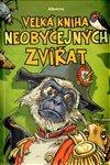 Obálka knihy Velká kniha neobyčejných zvířat