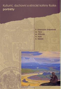 Obálka titulu Kulturní, duchovní a etnické kořeny Ruska III. Portréty