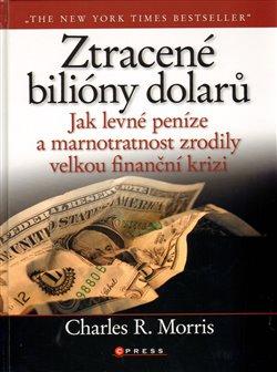 Obálka titulu Ztracené bilióny dolarů