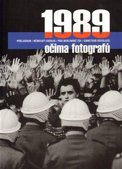 Obálka titulu 1989 očima fotografů