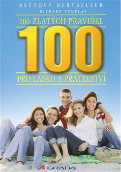 Obálka titulu 100 zlatých pravidel pro lásku a přátelství