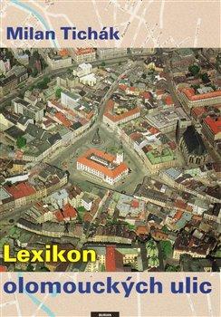 Obálka titulu Lexikon olomouckých ulic