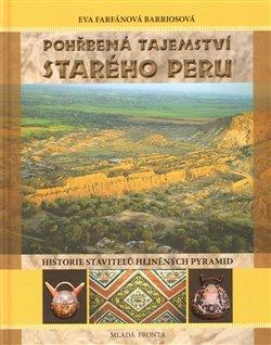 Obálka titulu Pohřbená tajemství starého Peru