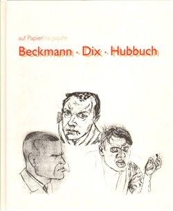 Obálka titulu Beckmann/Dix/Hubbuch