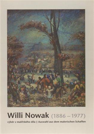 Willi Nowak (1886-1977):výběr z malířského díla - -   Booksquad.ink