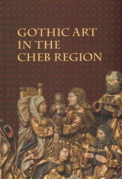 Gothic Art in The Cheb Region