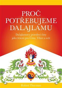 Obálka titulu Proč potřebujeme dalajlamu
