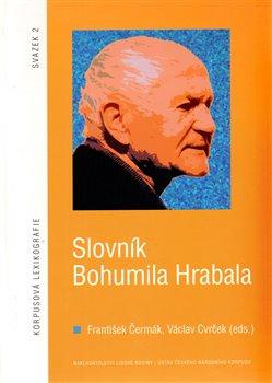 Obálka titulu Slovník Bohumila Hrabala + CD