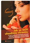 Obálka knihy Jak se léčit vhodnou stravou