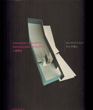 Šanghajské koncepty/Shanghai Concepts