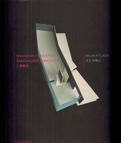 Obálka titulu Šanghajské koncepty/Shanghai Concepts