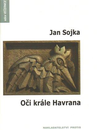 Oči krále Havrana - Jan Sojka | Booksquad.ink