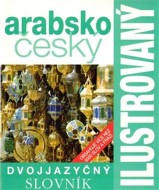 Ilustrovaný arabsko-český slovník - - | Replicamaglie.com