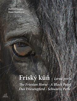 Obálka titulu Fríský kůň - černá perla