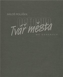 Obálka titulu Ostrava - tvář města (mé generace)