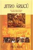Jitro árijců (Život a dílo Arthura Gobineaua, zakladatele árijské ideologie) - obálka