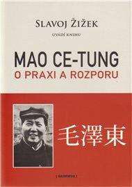 Mao: O praxi a rozporu