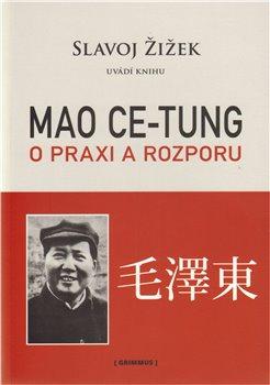 Obálka titulu Mao: O praxi a rozporu