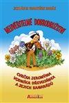 Obálka knihy Neuvěřitelné dobrodružství cvrčka Jeronýma, vodníka Dřevojánka a jejich kamarádů