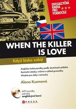 Obálka titulu Když láska zabíjí/When the Killer is Love