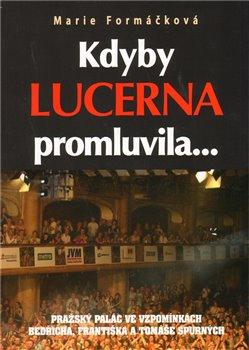 Obálka titulu Kdyby Lucerna promluvila...