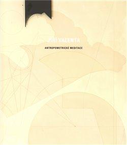 Obálka titulu Antropometrické meditace