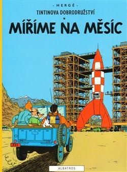 Obálka titulu Tintin - Míříme na Měsíc