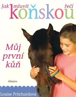 Jak mluvit koňskou řečí