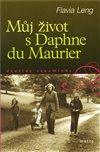 Obálka knihy Můj život s Daphne du Maurier
