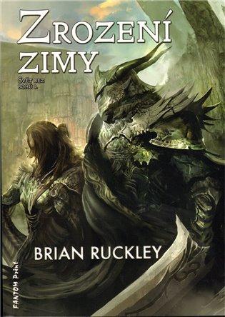 Zrození zimy:Svět bez bohů I. - Brian Ruckley   Booksquad.ink