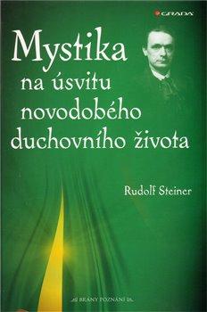Obálka titulu Mystika na úsvitu novodobého duchovního života