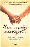Obálka knihy Bez sestry neodejdu