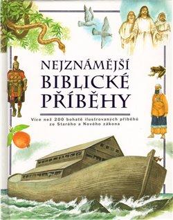 Obálka titulu Nejznámější biblické příběhy