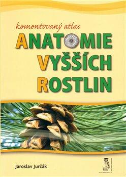 Obálka titulu Komentovaný atlas anatomie vyšších rostlin