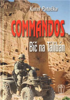 Obálka titulu Commandos - bič na Taliban