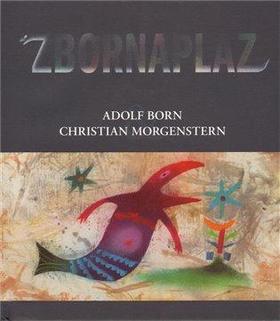 Zbornaplaz:aneb Adolf Born a Christian Morgenstern - Christian Morgenstern | Booksquad.ink
