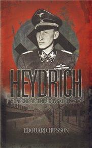 Heydrich - Konečné řešení židovské otázky