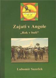 Zajati v Angole - Rok v buši