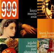 999 uměleckých děl, která musíte znát