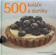 Obálka knihy 500 Koláče a dortíky