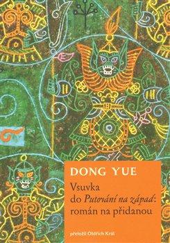 Obálka titulu Vsuvka do Putování na západ: román na přidanou