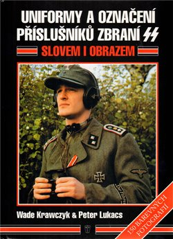 Obálka titulu Uniformy a označení příslušníků zbraní SS