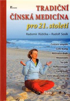 Obálka titulu Tradiční čínská medicína pro 21. století